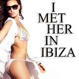 I Met Her in Ibiza by Various Artists mp3 download