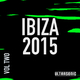 Various Artists Ibiza 2015, Vol. 2