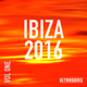 Various Artists - Ibiza 2016, Vol. 1