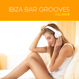 Ibiza Bar Grooves, Vol. 08 by Various Artists mp3 download