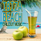 Various Artists - Ibiza Beach Chillout Music