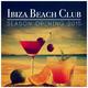 Various Artists Ibiza Beach Club Season Opening 2015