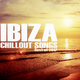 Various Artists - Ibiza Chillout Songs: Best of 2017