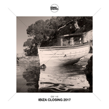Ibiza Closing 2017 by Various Artists mp3 download