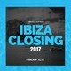 Various Artists Ibiza Closing 2017