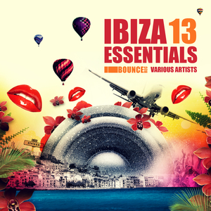 Various Artists - Ibiza Essentials 13 (I Bounce Records)