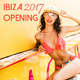 Various Artists - Ibiza Opening 2017