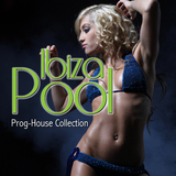 Ibiza Pool - Prog-House Collection by Various Artists mp3 download
