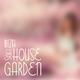 Various Artists - Ibiza Soft House Garden