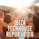 Various Artists - Ibiza Techhouse Report 2016