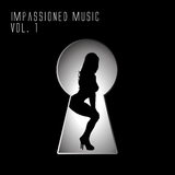 Impassioned Music, Vol. 1 by Various Artists mp3 download