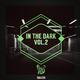 Various Artists - In the Dark, Vol.2