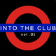 Various Artists Into the Club, Vol. 1