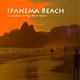 Various Artists Ipanema Beach Lounge Music Surfing - Rio de Janeiro