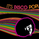 Various Artists It's Disco Pop!