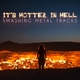 Various Artists - It's Hotter in Hell - Smashing Metal Tracks