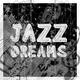 Various Artists Jazz Dreams