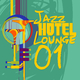 Various Artists - Jazz Hotel Lounge, Vol. 1