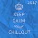 Various Artists - Keep Calm and Chillout 2017