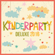 Various Artists - Kinderparty Deluxe 2016