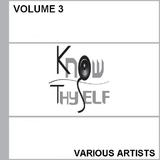 Know Thyself Vol 3 by Various Artists mp3 downloads