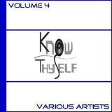 Know Thyself Volume 4  by Various Artists mp3 downloads