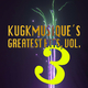 Various Artists Kugkmusique's Greatest Hits, Vol. 3