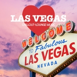 Las Vegas Chillout Lounge Music - 200 Songs by Various Artists mp3 download