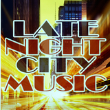 Late Night City Music by Various Artists mp3 download