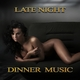 Various Artists - Late Night Dinner Music
