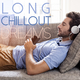 Various Artists - Long Chillout Dreams