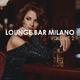 Various Artists Lounge Bar Milano, Vol. 2
