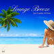 Various Artists - Lounge Breeze : Best of Summer Chill House