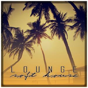 Various Artists - Lounge Soft House (Sa Trincha Recordings)