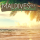 Various Artists Maldives Calling Chillout, Vol. 2
