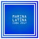 Various Artists - Marina Latina: Cuba 2017