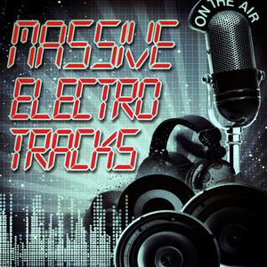 Various Artists - Massive Electro Tracks (Andorfine Records)