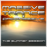 Massive Trance & Progressive - The Summer Sessions by Various Artists mp3 download