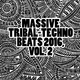Various Artists - Massive Tribal-Techno Beats 2016, Vol. 2
