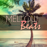 Mellow Beats by Various Artists mp3 download