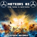 Meteors 03: From Techno to Hard-Techno by Various Artists mp3 download
