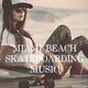 Various Artists - Miami Beach Skateboarding Music