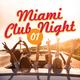 Various Artists - Miami Club Night, Vol. 1