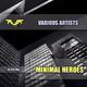 Various Artists - Minimal Heroes