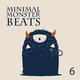 Various Artists Minimal Monster Beats, Vol. 6
