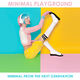 Various Artists Minimal Playground: Minimal from the Next Generation