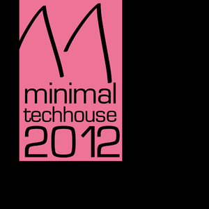 Various Artists - Minimal Tech House 2012 Vol.11 (Minli Music New York)