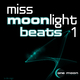 Various Artists Miss Moonlight Beats Vol.1