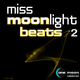 Various Artists Miss Moonlight Beats Vol. 2