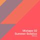 Various Artists - Mixtape 02: Summer Solstice